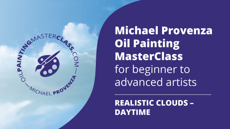 Michael Provenza Oil Painting MasterClass Realistic Clouds Daytime