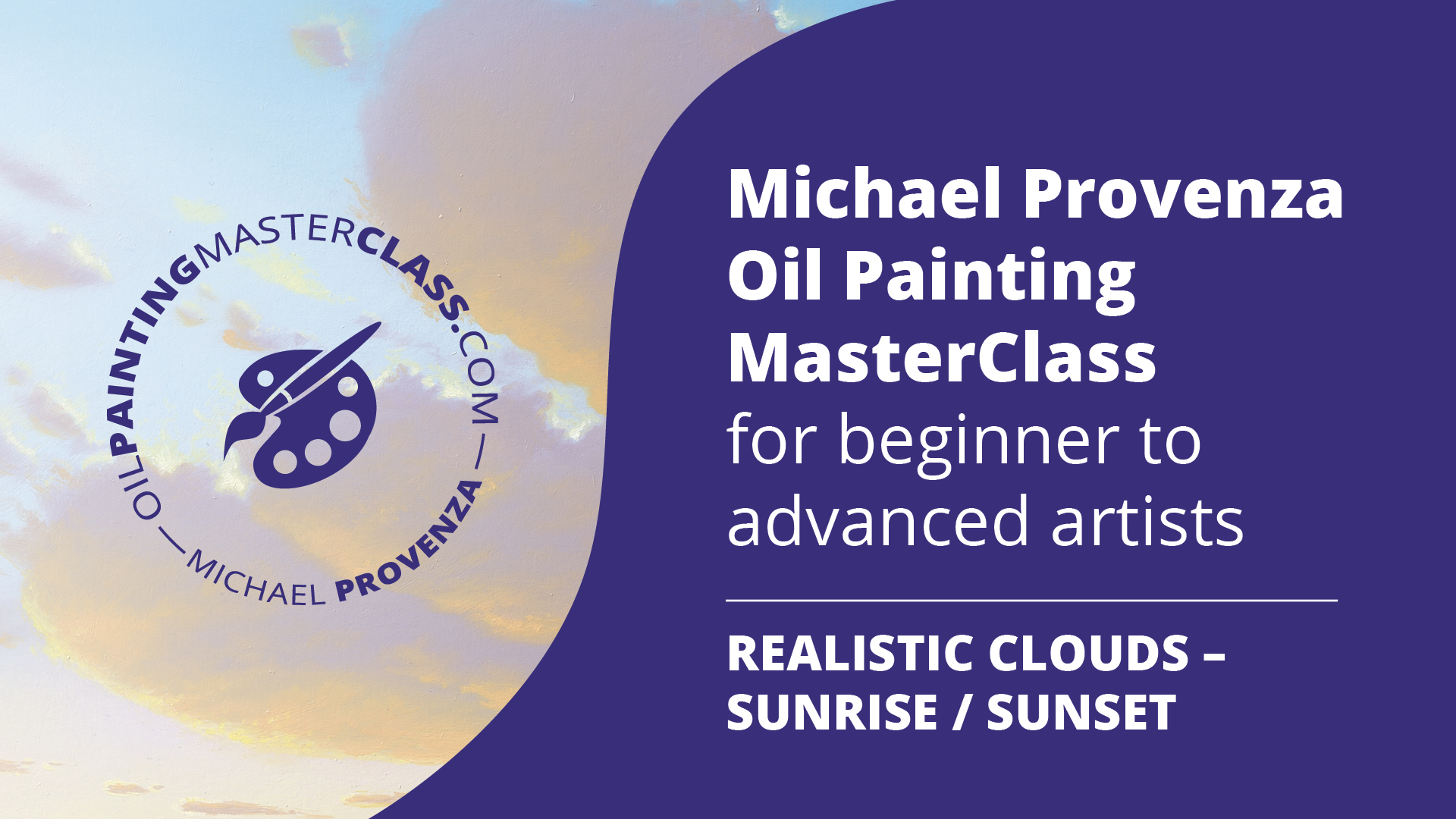 Michael Provenza Oil Painting MasterClass Realistic Clouds Sunrise Sunset
